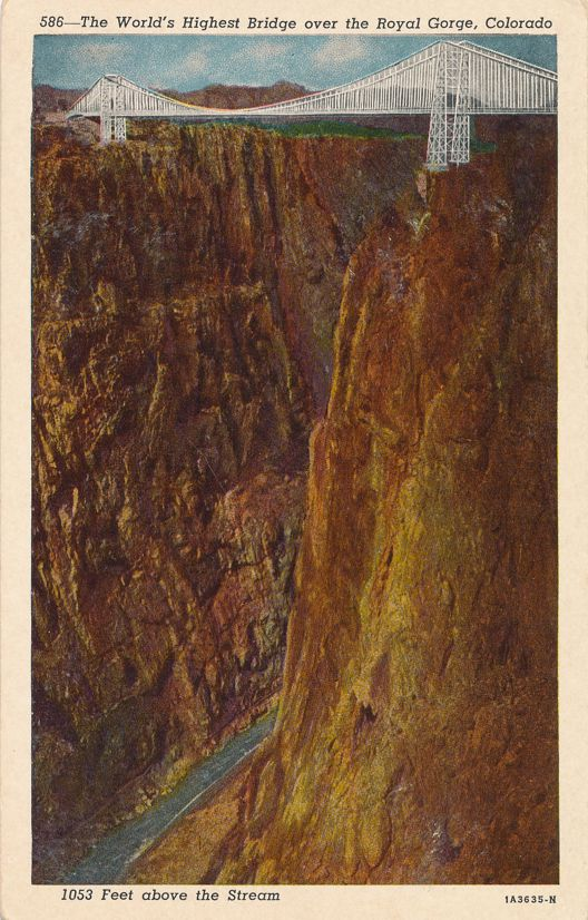 Royal Gorge, Colorado - World's Highest Bridge - Linen Card