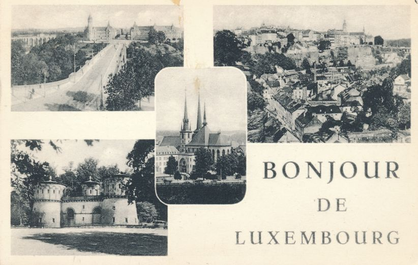 Bonjour de Luxembourg - Greetings From Luxemburg - pm 1953