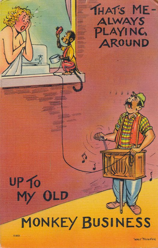 Up to My Old Monkey Business - Humor - Always Playing Around - pm 1940 at Atalntic City NJ - Linen Card