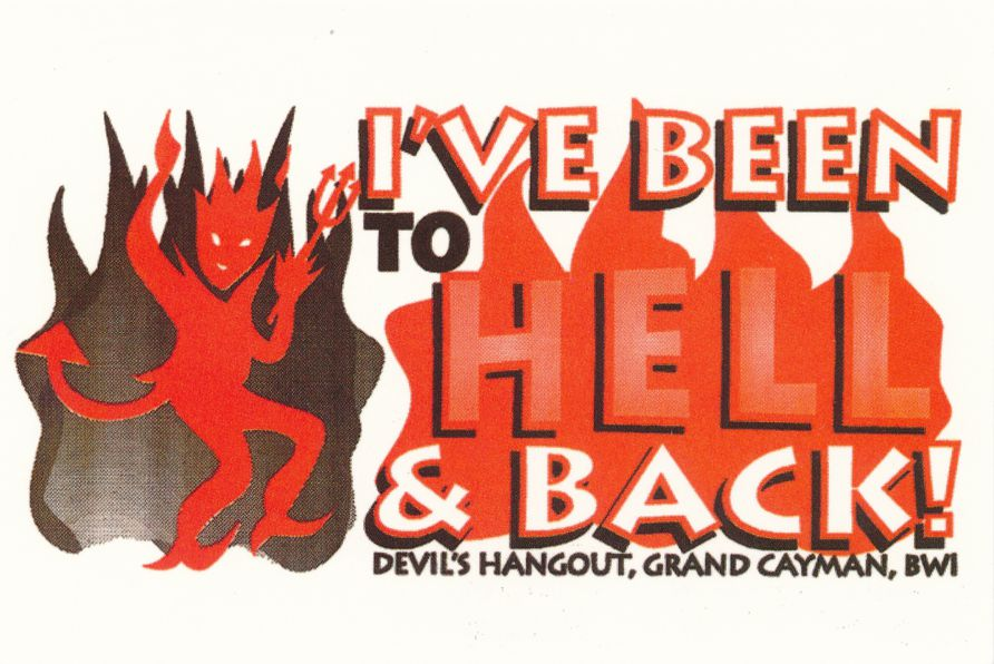 Cayman Islands - I've Been to Hell and Back - Devil - Roadside
