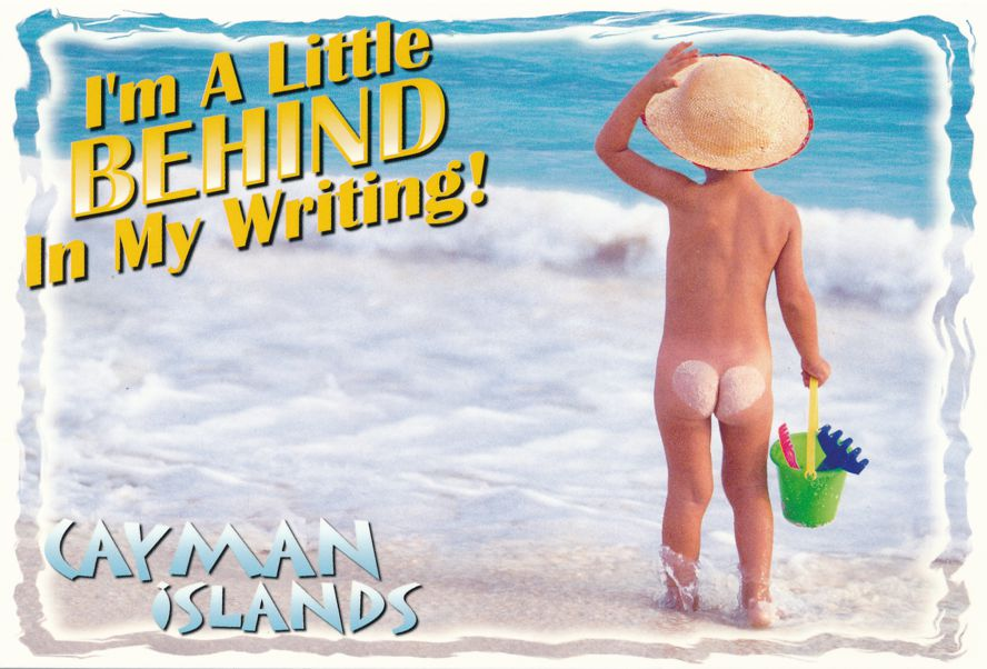 Cayman Islands Greetings - I'm a Little Behind in my Writing