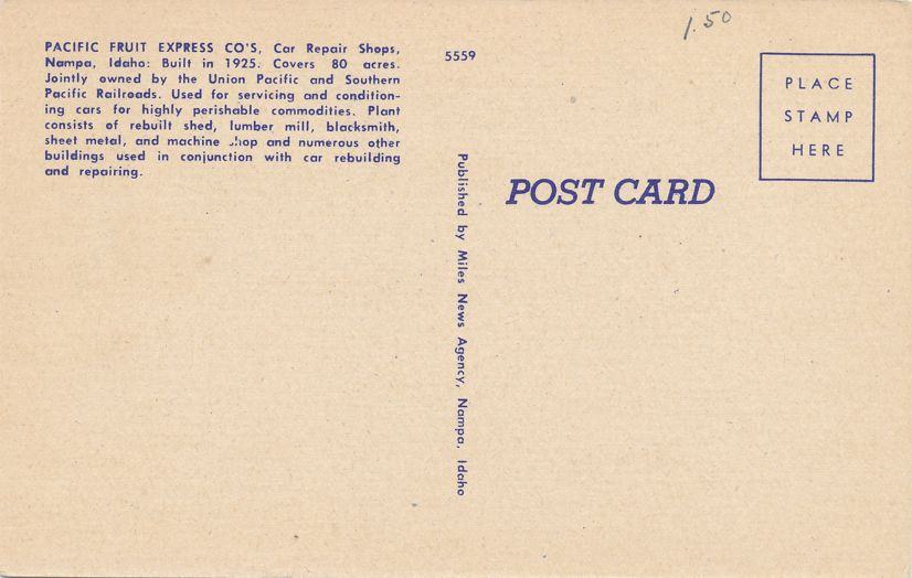 Nampa, Idaho - Pacific Fruit Express - Railroad Car Repair Shops - Linen Card
