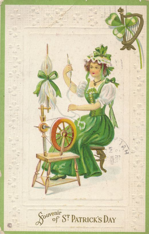 St Patrick's Day Greetings - Irish Lady at Spinning Wheel - pm 1922 at Terre Haute IN - Divided Back