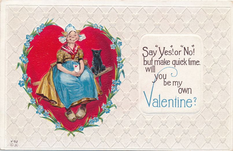 Valentine Greetings - Say Yes or No but Say it Fast - Dutch Girl Black Cat -Pub E Nash - Divided Back