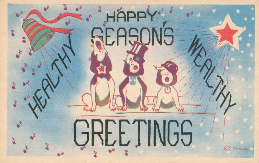 Christmas Happy Seasons Holiday Greetings from the Dogs - Richards Company - Linen Card