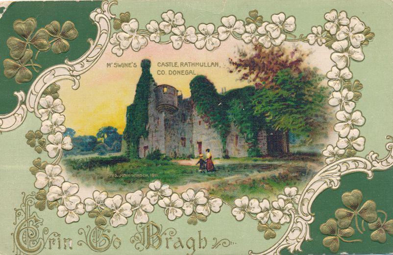 St Patrick's Day Greetings - M'Swine's Castle, Rathmullan, Co Donegal, Ireland - pm 1912 at Buffalo - Divided Back
