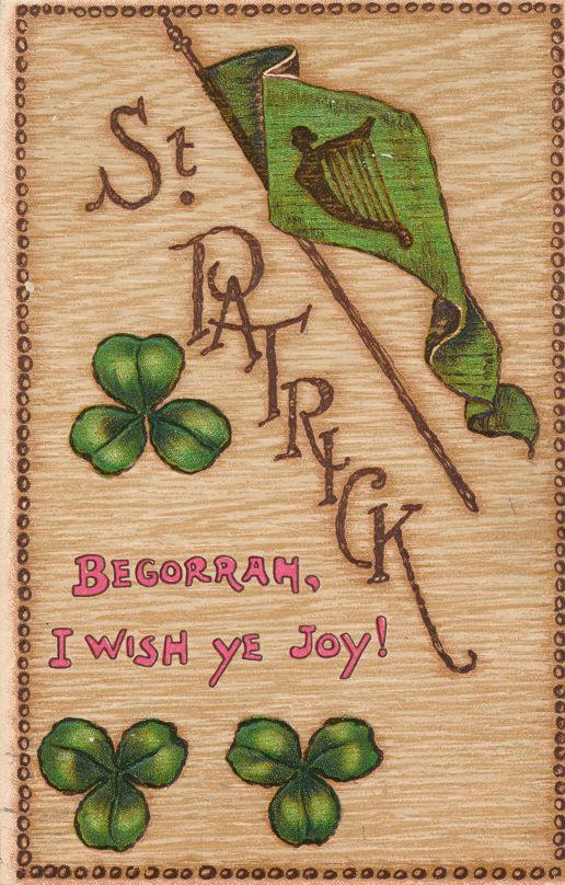 St Patrick's Day Greetings - Begorrah, I Wish You Joy - pm 1909 at Oskaloosa Iowa - Divided Back - Tuck