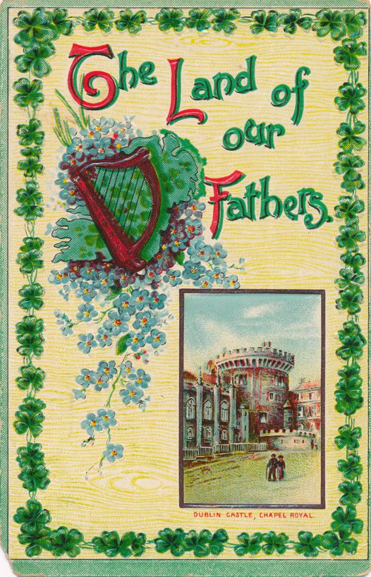 St Patricks Day Greetings - Land of our Fathers - Dublin Castle, Ireland - Divided Back