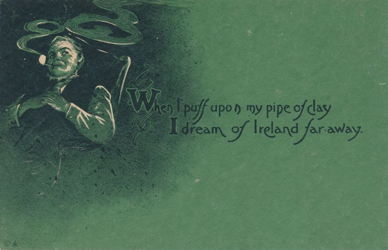 St Patricks Day Greetings - Puff on Pipe to Dream of Ireland - 1914 - Divided Back