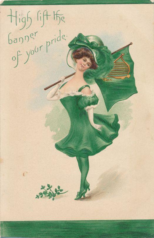 St Patricks Day Greetings - Lady lifting high the Banner - DPO 1910 at Cadosia NY - L&E - Divided Back