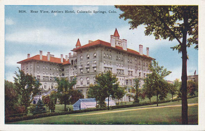 Rear View of the Antlers Hotel - Colorado Springs, Colorado - Linen Card