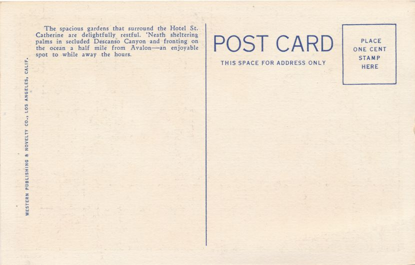 Groiunds at Hotel St. Catherine - Catalina Island, California - Linen Card
