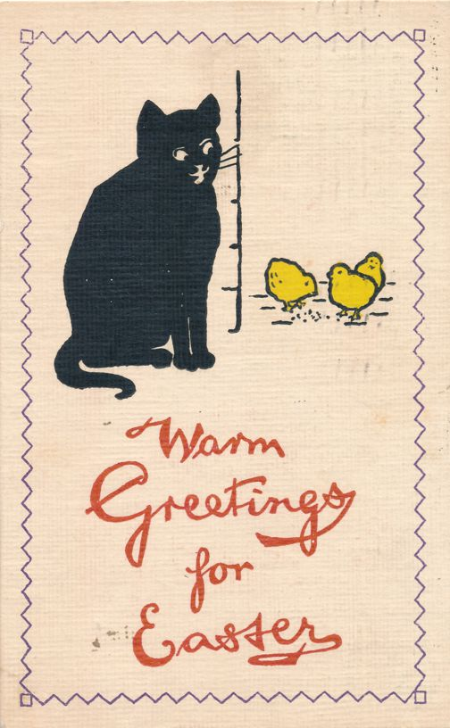 Black Cat and Yellow Chicks - Warm Greetings for Easter - pm 1911 at Canandaigua NY - Divided Back