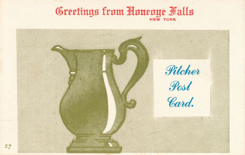 Pitcher Post Card Greetings from Honeoye Falls, New York - Village Print Humor