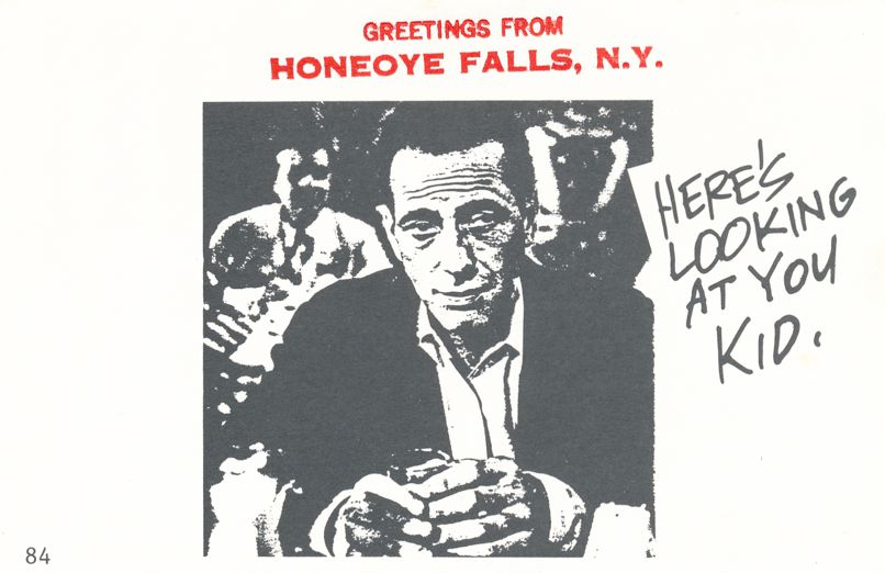 Greetings from Honeoye Falls, New York - Humphrey Bogart - Village Print Humor