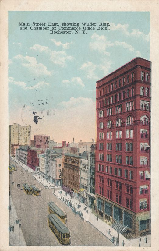 Main Street East showing Wilder Building - Rochester, New York - Trolleys - pm 1922 - White Border