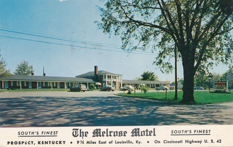 Prospect, Kentucky - The Melrose Motel - pm 1957 at Louisville KY - Roadside