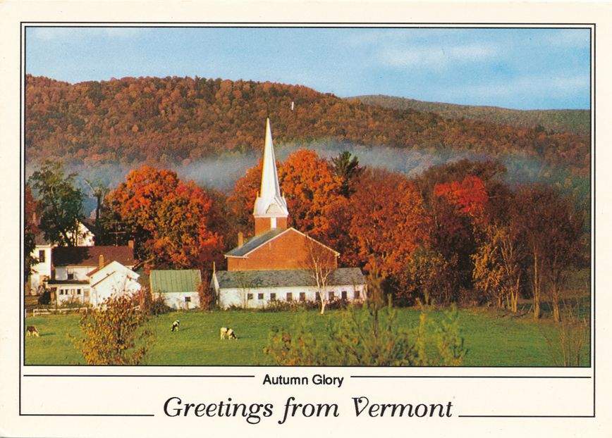 Greetings from Vermont - Autumn Glory at Clarendon, VT