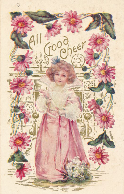 All Good Cheer Greetings - Beautiful Girl and Pink Flowers - Divided Back