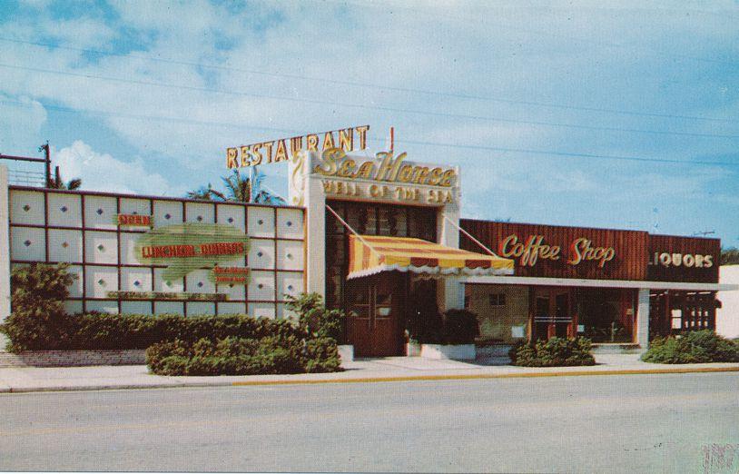 Fort Lauderdale, Florida - Sea Horse Restaurant and Coffee Shop - Roadside