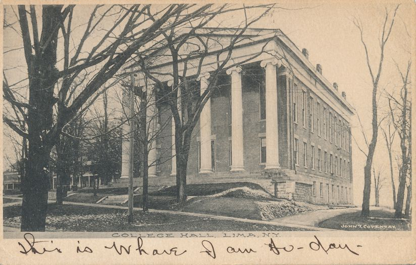 Lima, New York - College Hall - John T Coventry Card - pm 1907 - Undivided Back