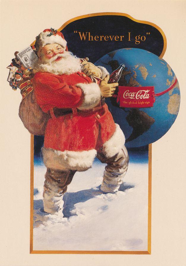 Coca Cola Santa Claus Advertisement - Wherever I Go - Artist Haddon Sundblom