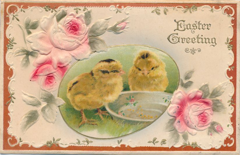 Easter Greetings - Chcks with Food Dish - Roses - High Relief - Divided Back