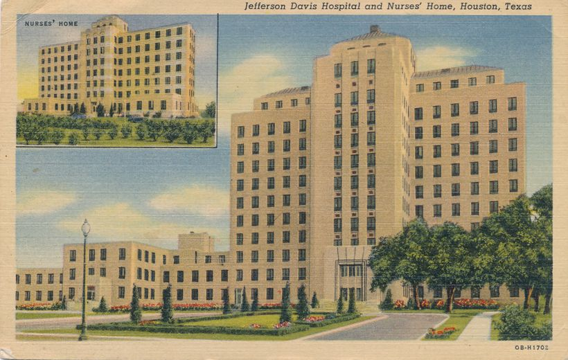 Jefferson Davis Hospital and Nurses Home - Houston, Texas - pm 1952 at Fort Worth - Linen Card