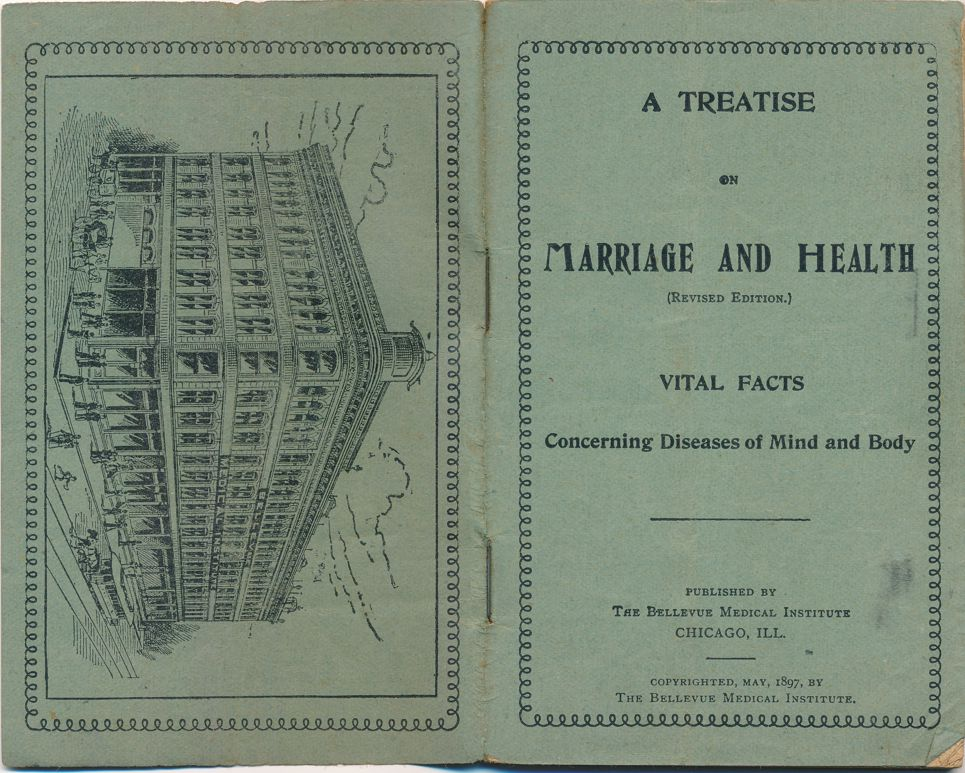 Paper Booklet -Marriage and Health - Diseases of Mind and Body - Bellevue Med Inst 1897