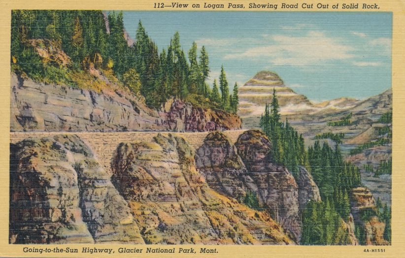 Glacier National Park, Montana - Going-to-the-Sun Highway - pm 1953 at Shelby MT - Linen Card