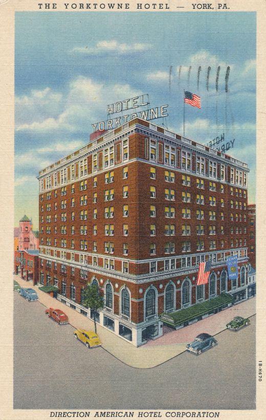 York, Pennsylvania - The Yorktowne Hotel - pm 1947 - Linen Card