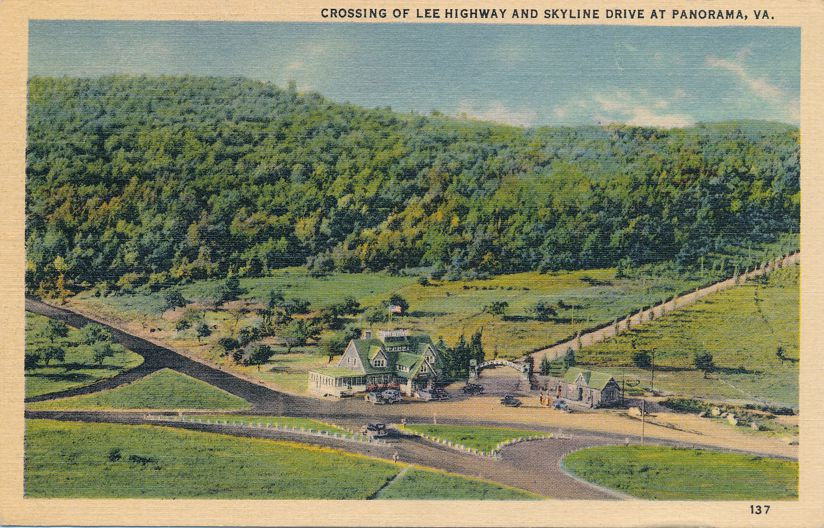 Panorama, Virginia - Crossing of Skyline Drive and Lee Highway - pm 1937 at Luray VA - Linen Card