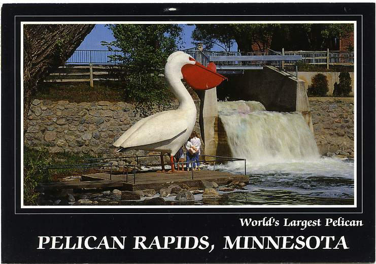 World's Largest Pelican - Pelican Rapids, Minnesota - pm 1993