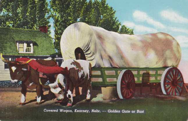 Covered Wagon at Kearney, Nebraska - Where the West Begins - Golden Gate or Bust - Linen Card