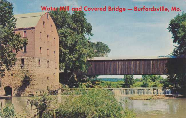 Water Mill and Covered Bridge - Burfordville, Missouri