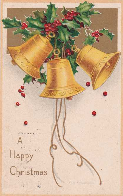 Clapsaddle - Happy Christmas - Holly and 3 Bells - pm 1907 at Salina, Kansas - Divided Back