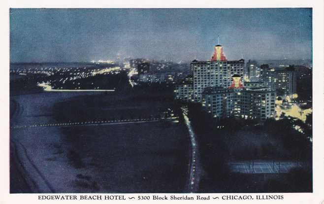 Edgewater Beach Hotel Evening View - Chicago, Illinois