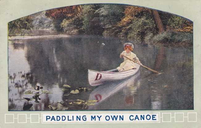 Lady - Paddling My Own Canoe - pm 1910 at Middleport NY - Divided Back