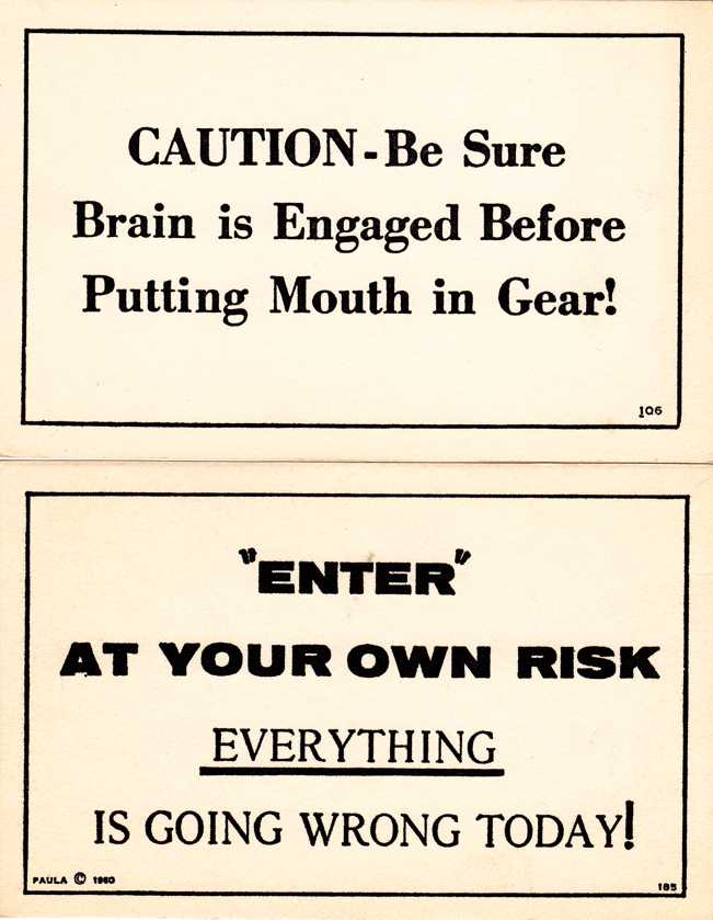 (2 Cards) Humor - Sayings - Be Sure Brain is Engaged - Enter at Your Own Risk