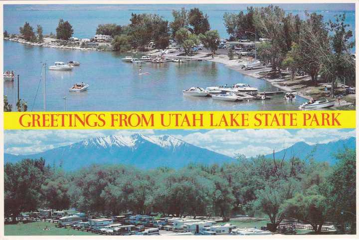 Greetings From Utah Lake State Park - Lake and Camping Area