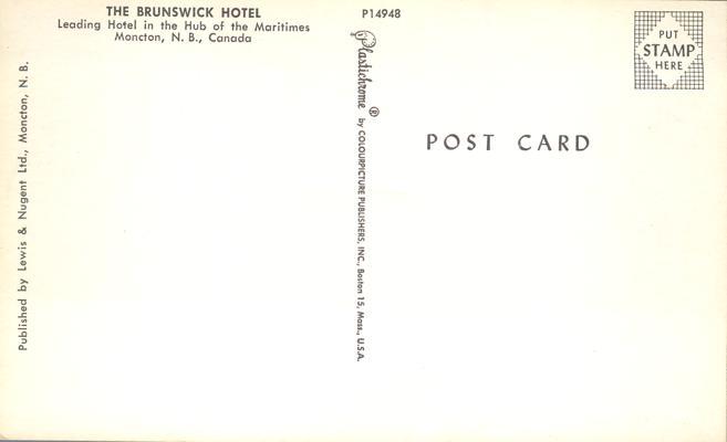 The Brunswick Hotel - Moncton, New Brunswick, Canada