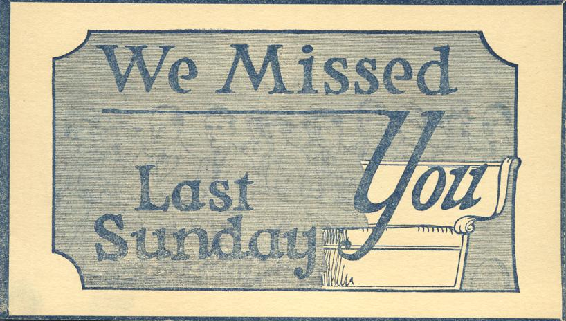 We Missed You Last Sunday - Printed on postal card