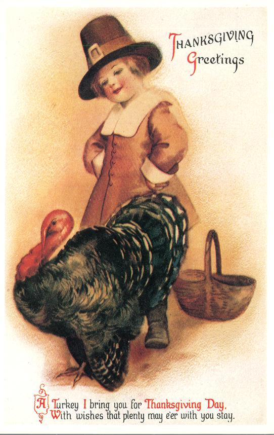 Thanksgiving Greetings - Pilgrim Boy with Turkey