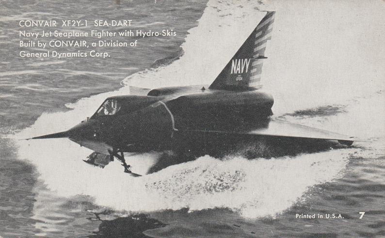 ConvairXF2Y-1 Sea Dart Navy Jet Seaplane Military Aviation