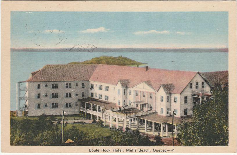 Boule Rock Hotel at Metis Beach, Quebec, Canada - pm 1940 - White Border