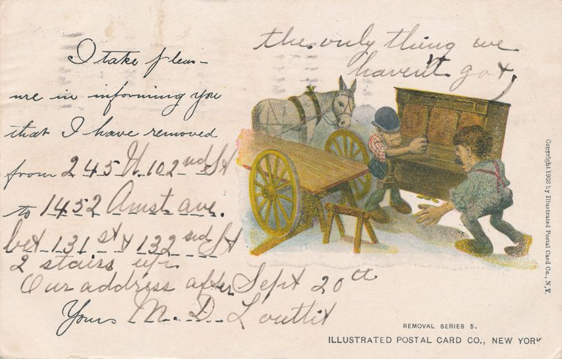 Removal Series 5 - Notice of Address Change Greeting - Moving Piano - pm 1905 at New York City - Undivided Back