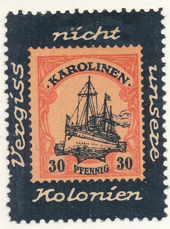 German Caroline Islands Propaganda Label - Dont forget our Colonies - Cinderella - Karolinen