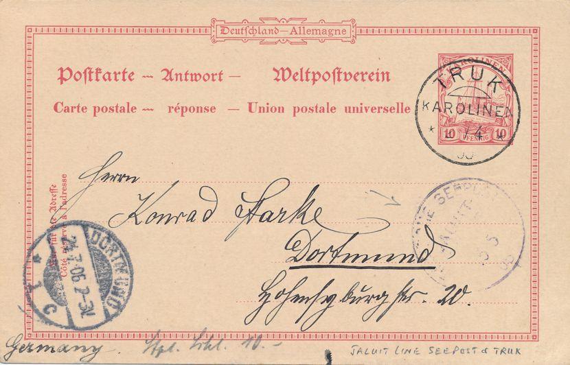 Caroline Islands Mi P8 Used Postal Card - Truk, Jaluit Seapost, Dortmund - pm 1906